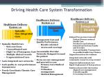 driving health care system transformation