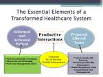 the essential elements of a transformed healthcare system