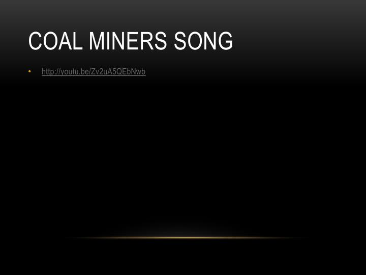 Coal miners song