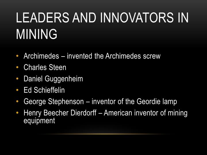 Leaders and innovators in mining