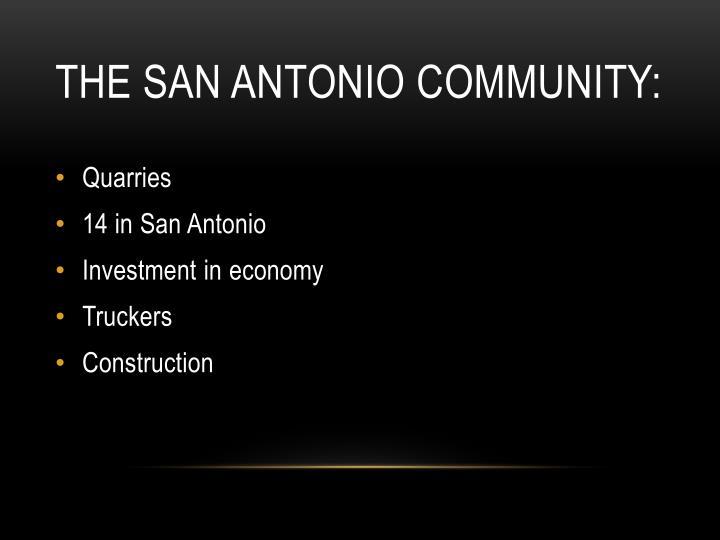 The San Antonio community: