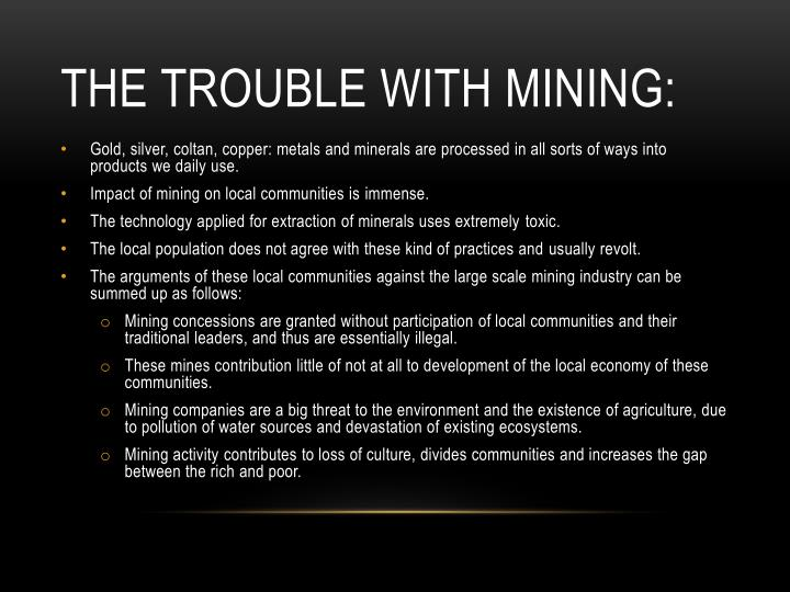 The trouble with mining:
