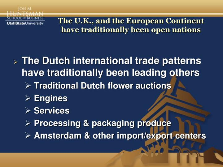 The u k and the european continent have traditionally been open nations