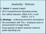 austerity drivers
