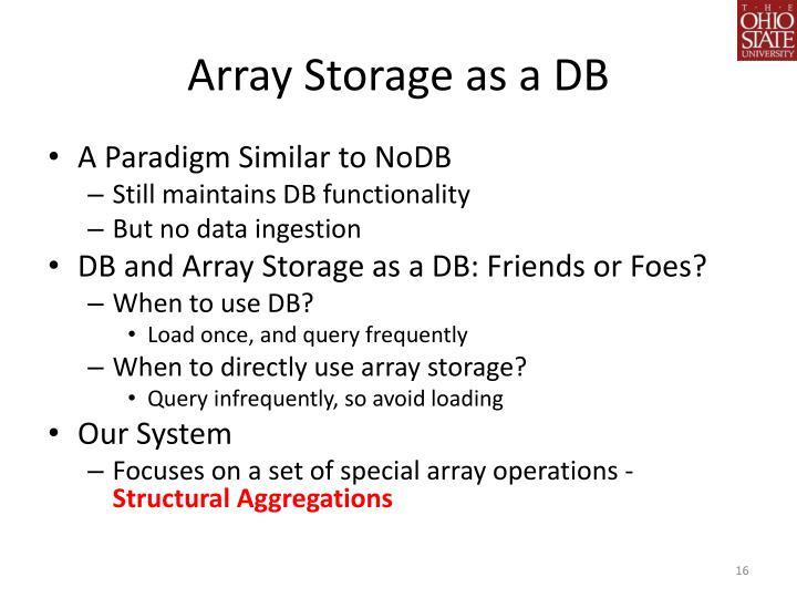 Array Storage as a DB