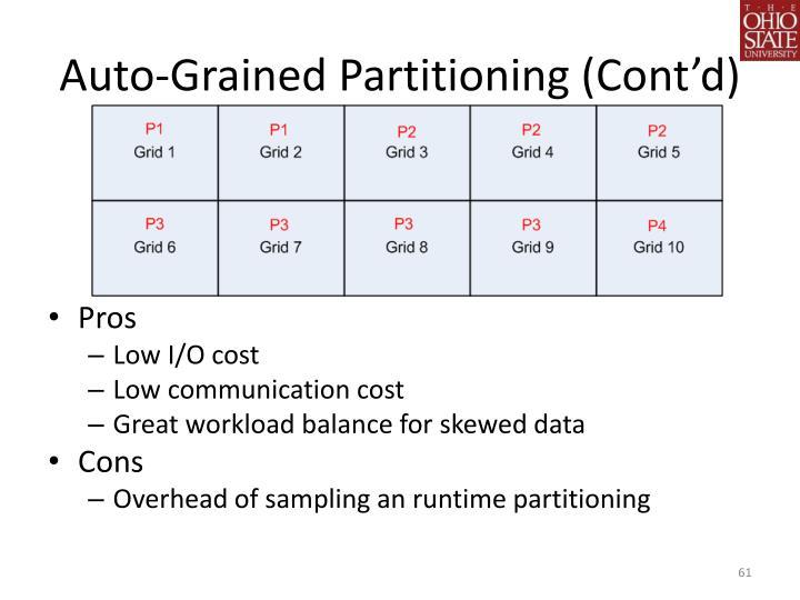 Auto-Grained Partitioning (Cont'd)