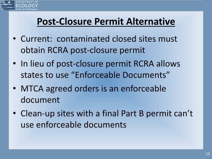 Post-Closure Permit Alternative