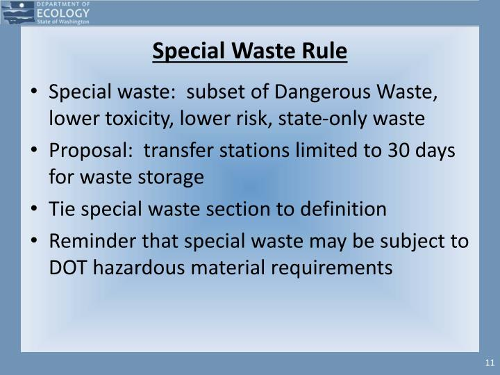 Special Waste Rule
