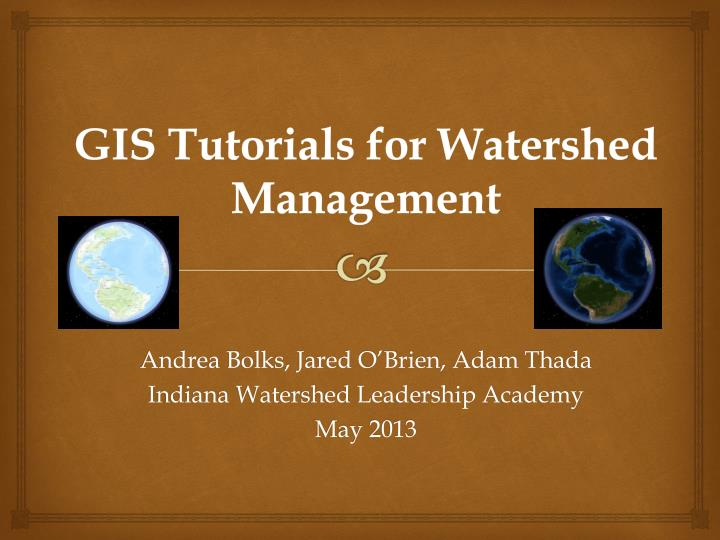PPT - GIS Tutorials for Watershed Management PowerPoint