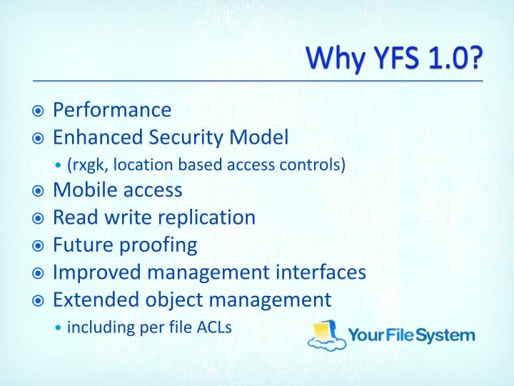 Why yfs 1 0