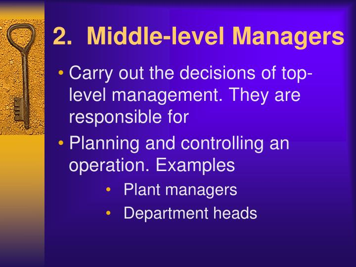 2.  Middle-level Managers