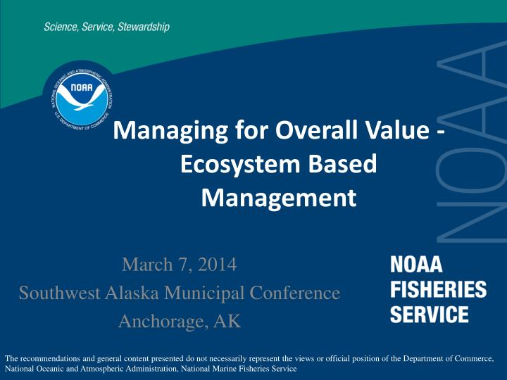 managing for overall value ecosystem based management n.