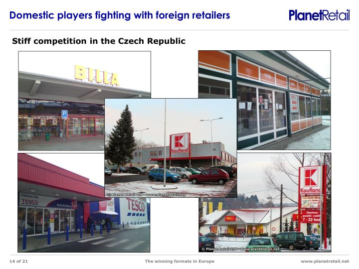 Domestic players fighting with foreign retailers