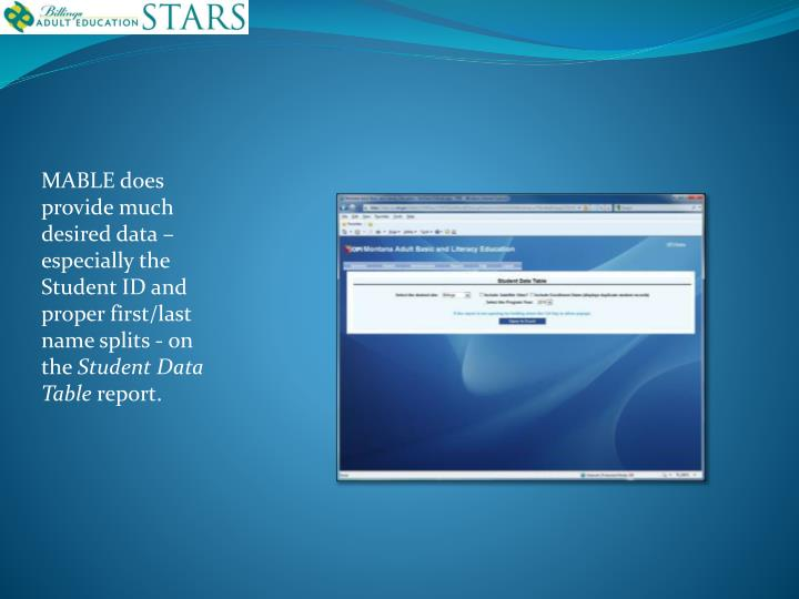 MABLE does provide much desired data – especially the Student ID and proper first/last name splits - on the