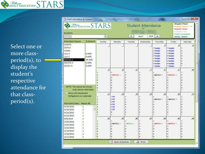 Select one or more class-period(s), to display the student's respective attendance for that class-period(s).