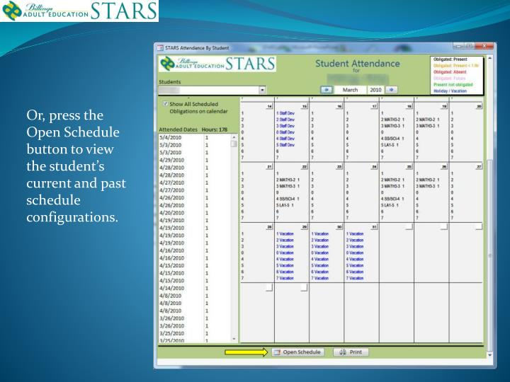 Or, press the Open Schedule button to view the student's current and past schedule configurations.
