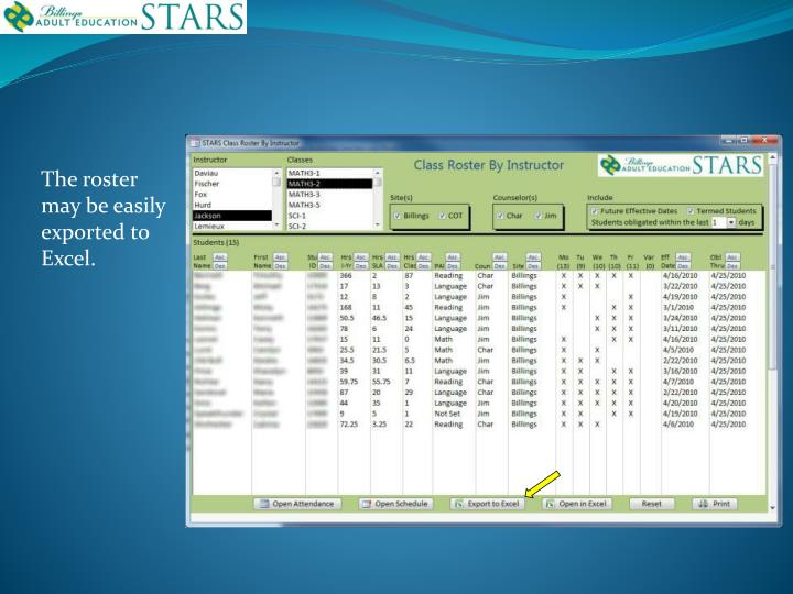 The roster may be easily exported to Excel.