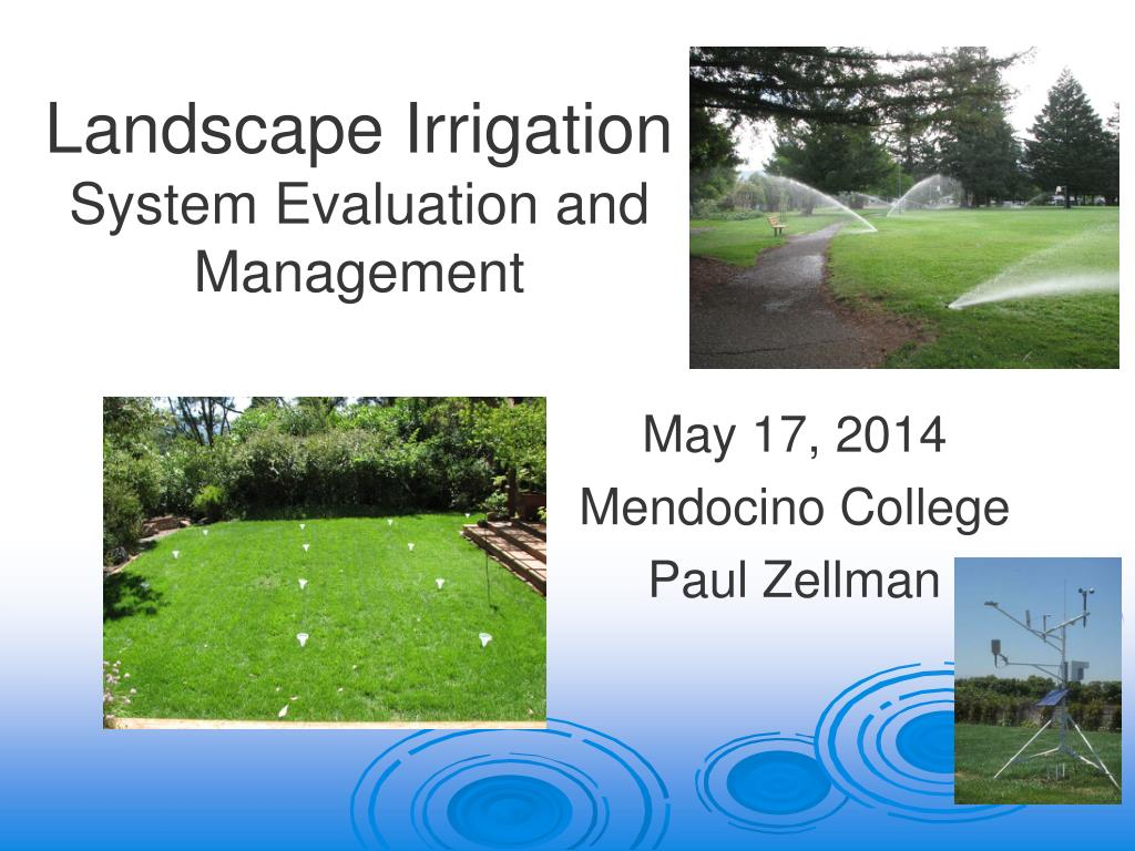 Ppt Landscape Irrigation System Evaluation And Management Powerpoint Presentation Id 1572932