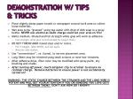 demonstration w tips tricks