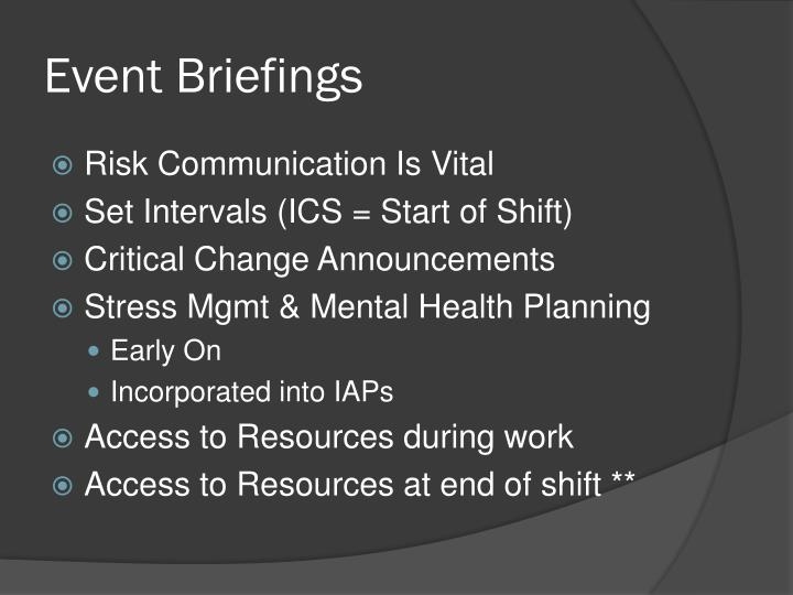 Event Briefings