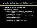 chapter 3 u s economy in perspective12