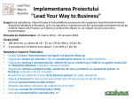 implementarea proiectului lead your way to business