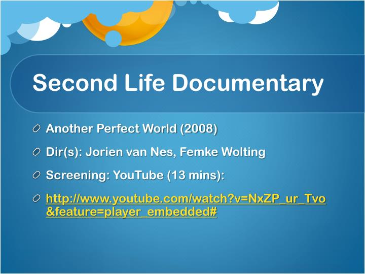 Second Life Documentary