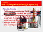 activity 3 t1 a3 d3 2 plan a strategy for evaluating your product 3