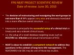 fp6 neat project scientific review date of review june 30 2010