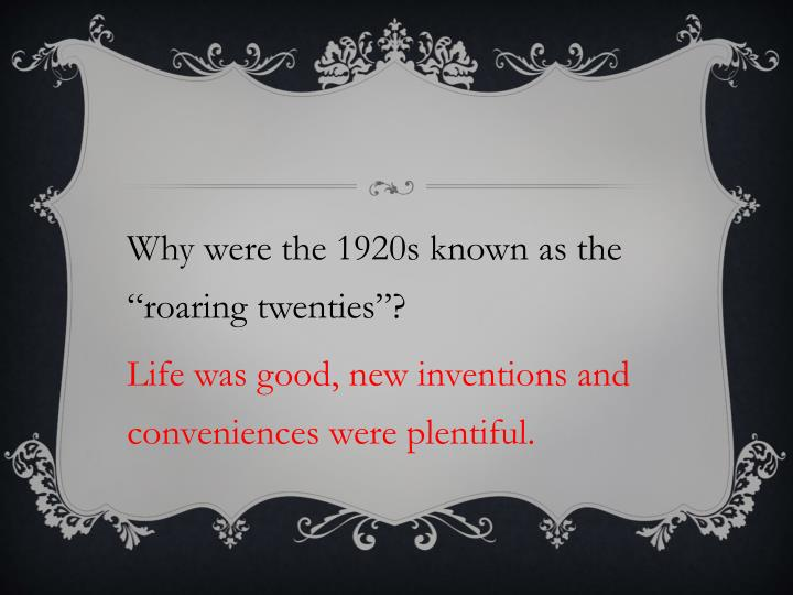 """Why were the 1920s known as the """"roaring twenties"""