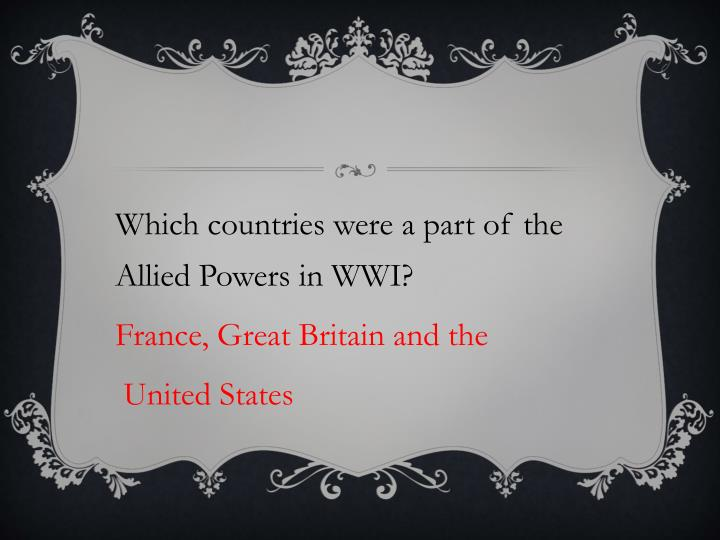 Which countries were a part of the Allied Powers in WWI