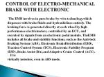 control of electro mechanical brake with electronic1
