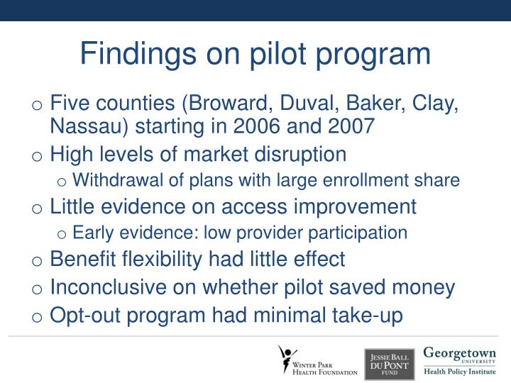 Findings on pilot program