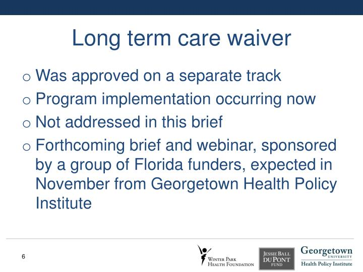 Long term care waiver