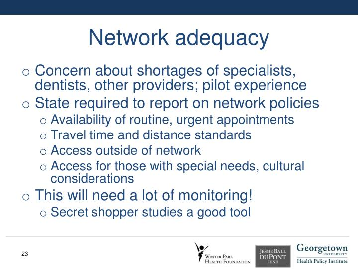 Network adequacy