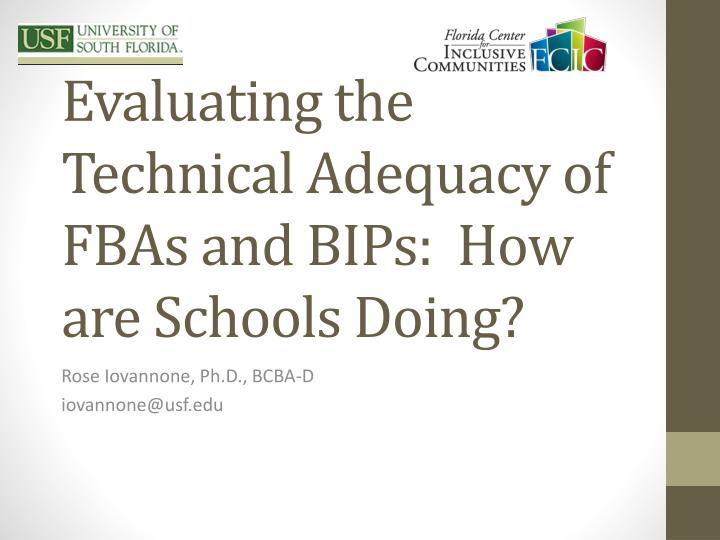Evaluating the technical adequacy of fbas and bips how are schools doing