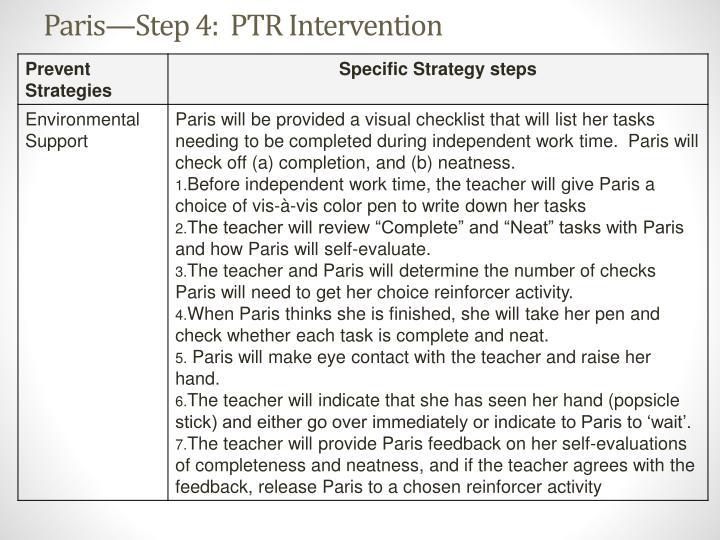 Paris—Step 4:  PTR Intervention