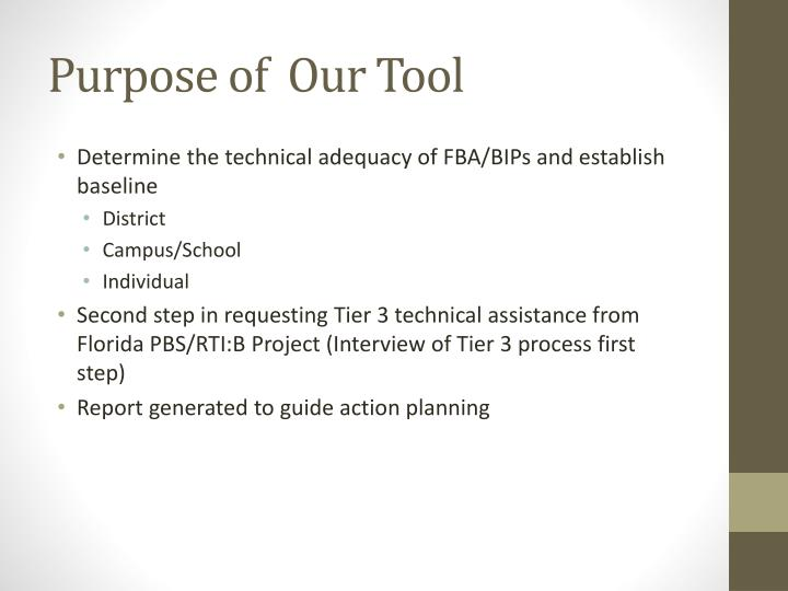 Purpose of  Our Tool