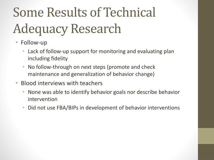 Some Results of Technical Adequacy Research