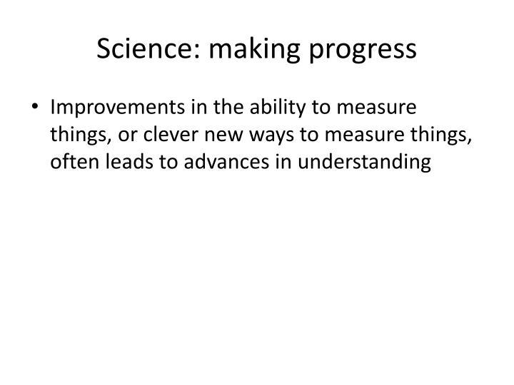 Science: making progress
