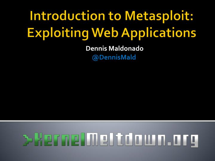 Introduction to metasploit exploiting web applications