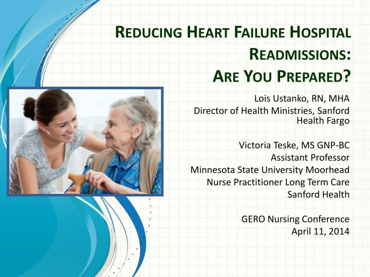 reducing heart failure hospital readmissions are you prepared n.