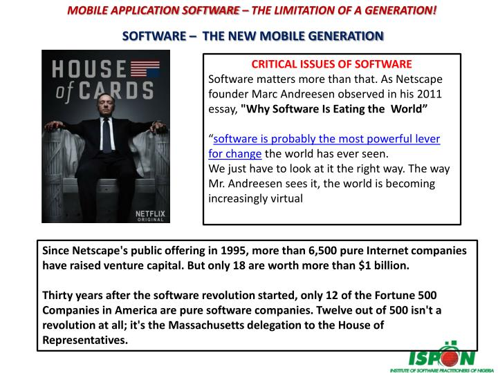 MOBILE APPLICATION SOFTWARE – THE LIMITATION OF A GENERATION!