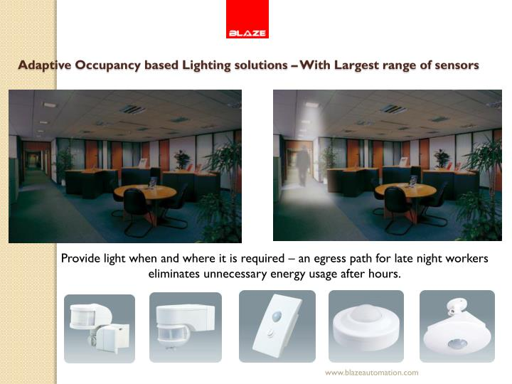 Adaptive Occupancy based Lighting solutions – With Largest range of sensors