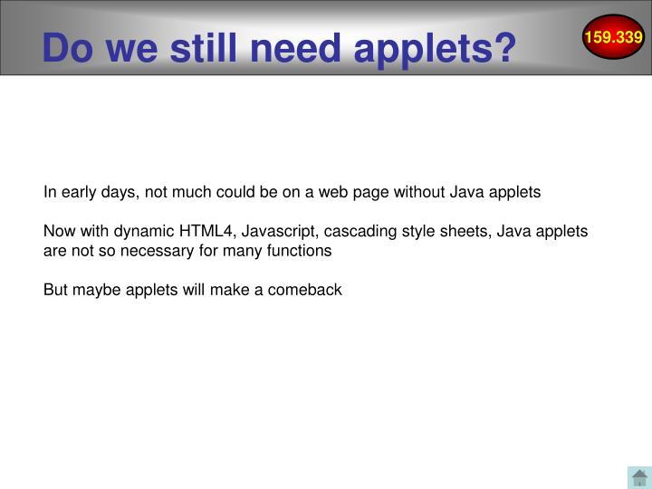 Do we still need applets?