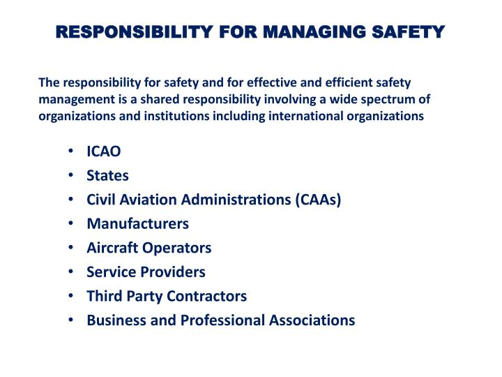 RESPONSIBILITY FOR MANAGING SAFETY