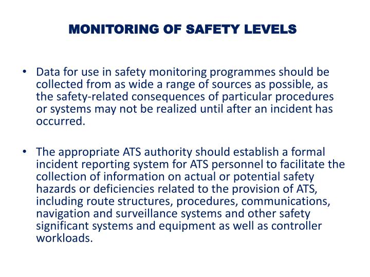 MONITORING OF SAFETY LEVELS