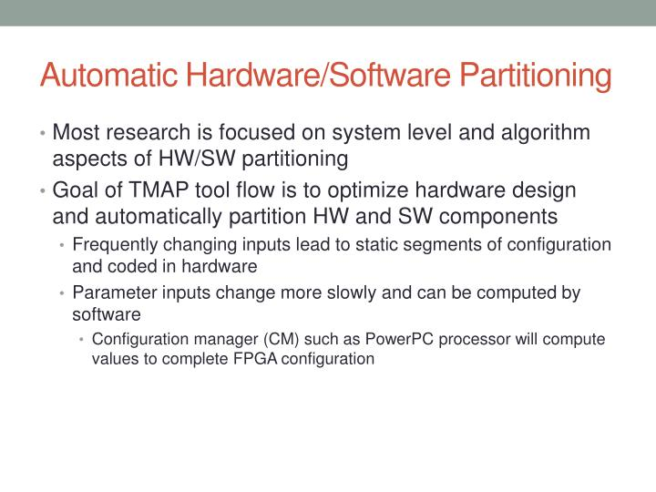 Automatic Hardware/Software Partitioning
