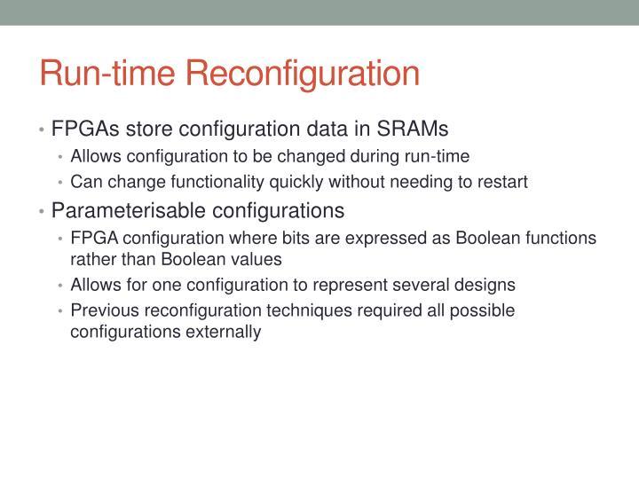Run time reconfiguration