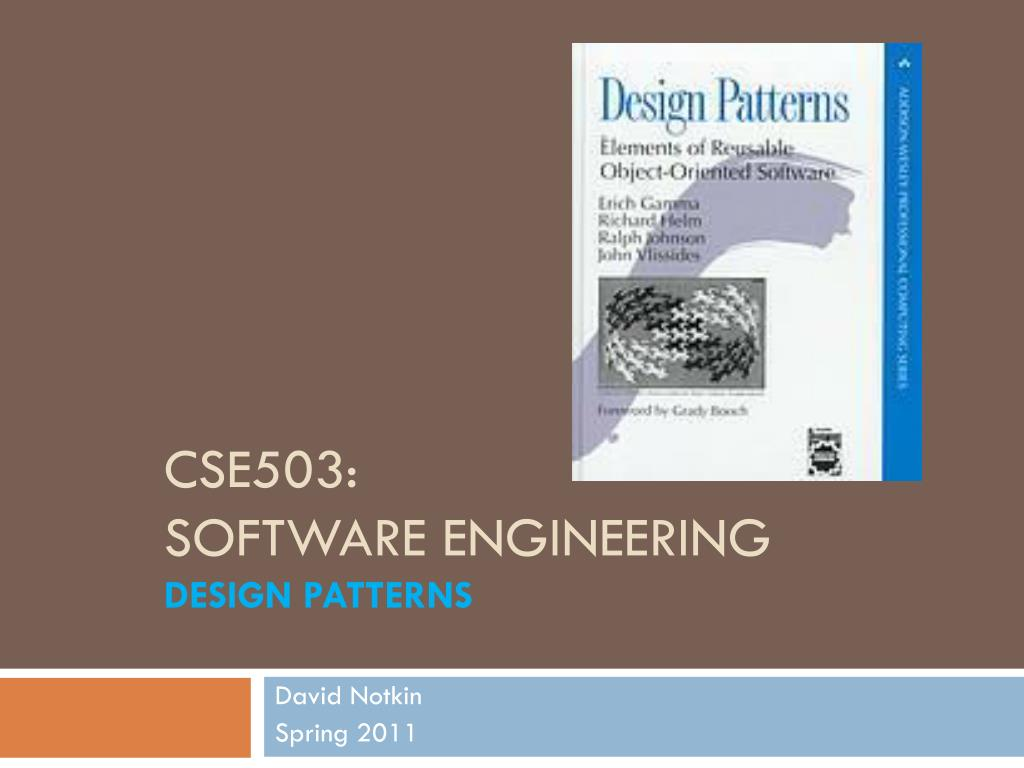 Ppt Cse503 Software Engineering Design Patterns Powerpoint Presentation Id 1574360